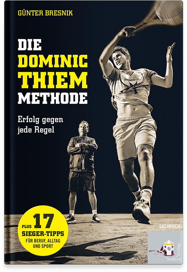 Die Dominic Thiem Methode
